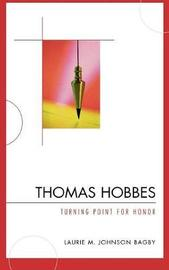 Thomas Hobbes by Laurie M Johnson Bagby