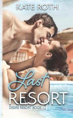 Last Resort by Kate Roth image