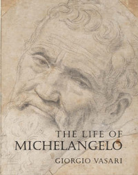 The Life of Michelangelo by Giorgio Vasari image