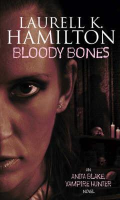 Bloody Bones (Anita Blake #5) (face cover) by Laurell K. Hamilton