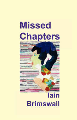 Missed Chapters by Iain Brimswall