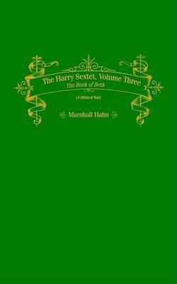 The Harry Sextet: v. 3 by Marshall Hahn