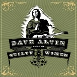 Dave Alvin & The Guilty Women (2LP) by Dave Alvin