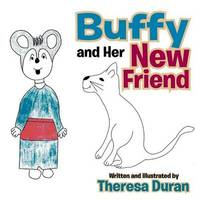 Buffy and Her New Friend by Theresa Duran