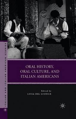 Oral History, Oral Culture, and Italian Americans image