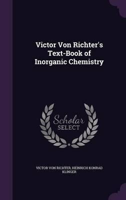 Victor Von Richter's Text-Book of Inorganic Chemistry by Victor Von Richter image