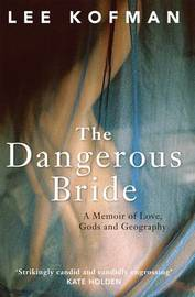 The Dangerous Bride by Lee Kofman