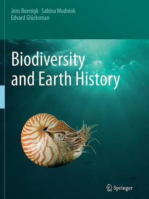 Biodiversity and Earth History by Jens Boenigk