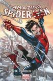 Amazing Spider-man Volume 1: The Parker Luck by Dan Slott