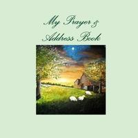 My Prayer and Address Book by Patricia Laster image