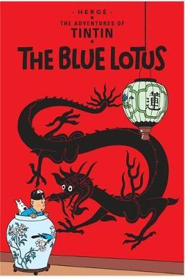The Blue Lotus (The Adventures of Tintin #5) by Herge