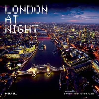 London at Night by Jason Hawkes