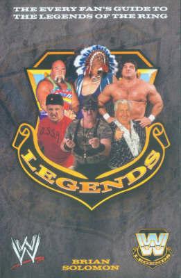 WWE Legends by Brian Solomon image