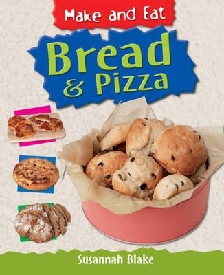 Bread & Pizza by Susannah Blake
