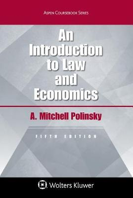 An Introduction to Law and Economics by A Mitchell Polinsky image