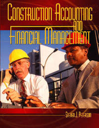 Construction Accounting and Financial Management by Steven J. Peterson image