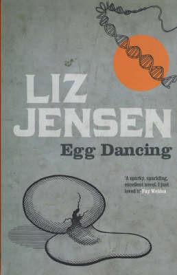 Egg Dancing by Liz Jensen image