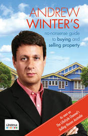 No-Nonsense Guide to Buying and Selling Property by Andrew Winter