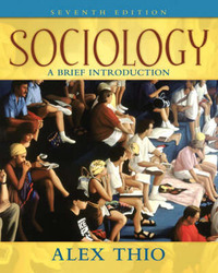 Sociology: A Brief Introduction by Alex Thio image