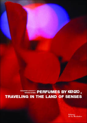 Perfumes by Kenzo: Traveling in the Land of Senses by Veronique Durruty image