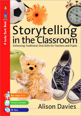 Storytelling in the Classroom by Alison Davies