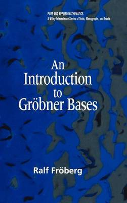 An Introduction to Groebner Bases by Ralf Froeberg