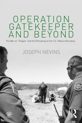 Operation Gatekeeper and Beyond by Joseph Nevins image