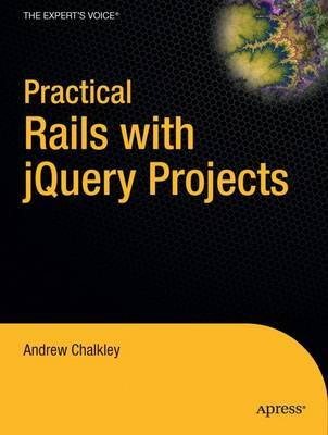 Practical Rails 3 with JQuery Projects by Josh Adams image