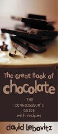 The Great Chocolate Book by David Lebovitz