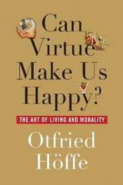 Can Virtue Make Us Happy?
