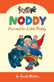 Hurrah for Little Noddy by Enid Blyton image