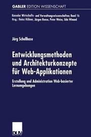 Entwicklungsmethoden Und Architekturkonzepte Fur Web-Applikationen by Jorg Schellhase