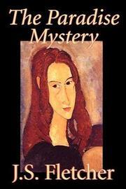 The Paradise Mystery by J.S. Fletcher image