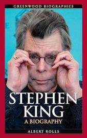 Stephen King by Albert Rolls