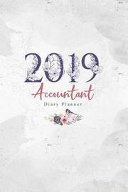 2019 Accountant Diary Planner by Elizabeth Riley