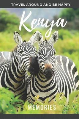 Memories Kenya by Reiseerinnerungen Verlag
