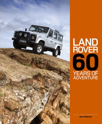 Land Rover: 60 Years of Adventure by Nick Dimbleby image