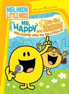 Mr Happy and Little Miss Sunshine Welcome You to Dillydale! by Roger Hargreaves image