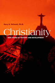 Christianity by Gary A. Stilwell