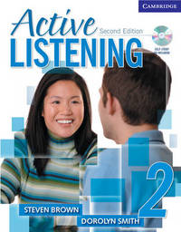Active Listening 2 Student's Book with Self-study Audio CD by Dorolyn Smith image