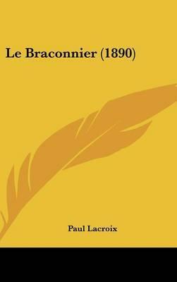 Le Braconnier (1890) by Paul LaCroix image