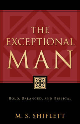 The Exceptional Man by M S S Shiflett image