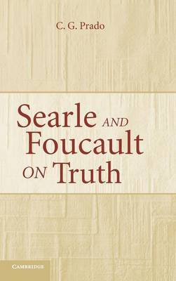 Searle and Foucault on Truth by C.G. Prado image