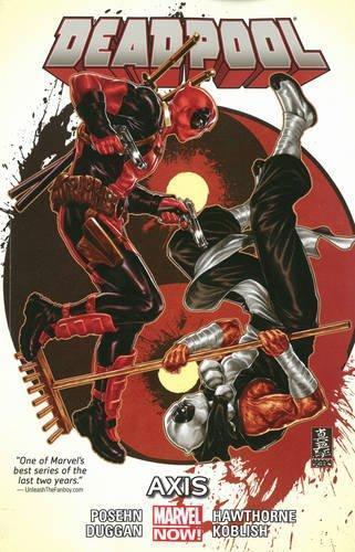Deadpool Volume 7: Axis by Brian Posehn