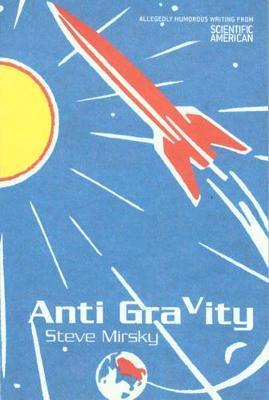 Anti Gravity by Steve Mirsky image