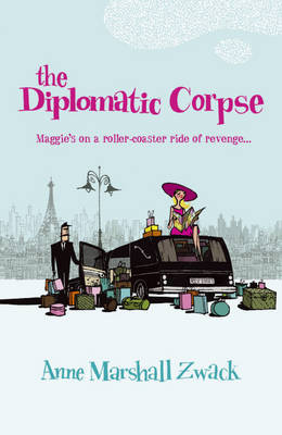 The Diplomatic Corpse by Anne Zwack image