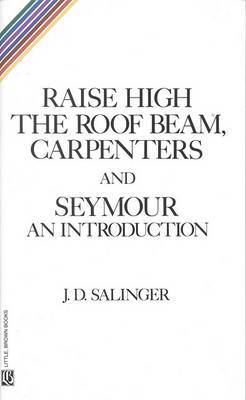 Raise High the Room Beam, Carpenters by J.D. Salinger image