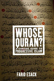 Whose Quran?: A Concise Guide to Progressive Islam by Farid Esack image