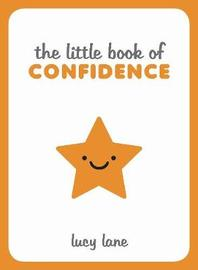 The Little Book of Confidence by Lucy Lane image