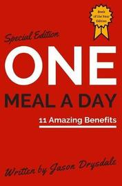 One Meal a Day by Jason Drysdale